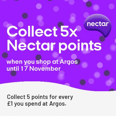 Collect 5x Nectar points when you shop at Argos until 17 November. Collect 5 points for every £1 you spend.