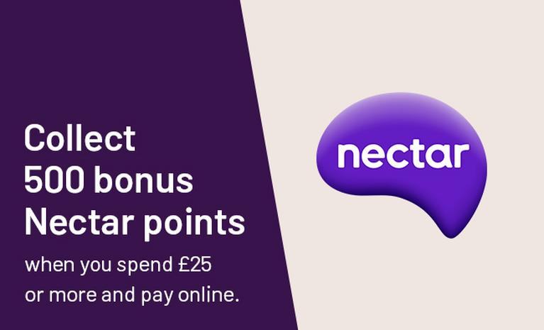 Collect 500 bonus Nectar points when you spend £25 or more and pay online.