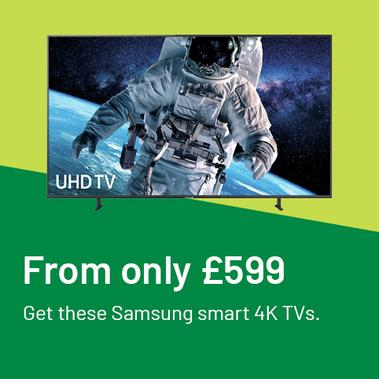 From only £599 get these Samsung smart 4K TVs.