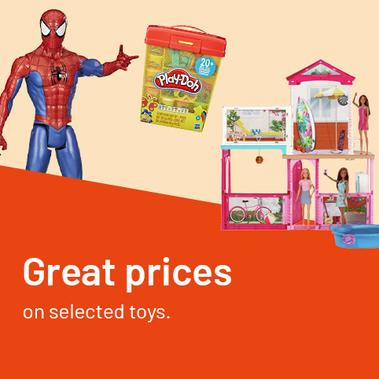 Great prices on selected toys.