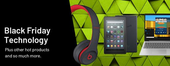 Black Friday technology plus other hot products and so much more.