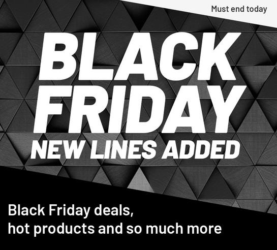 Black Friday deals, hot products and so much more. Must end today.