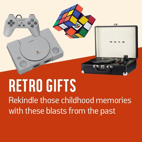 Retro Gifts. Rekindle those childhood memories with these blasts from the past.