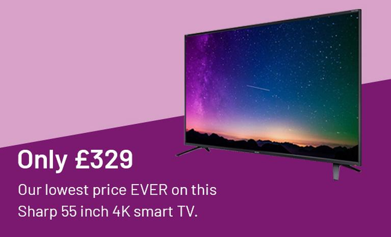 Only £329. Our lowest price EVER on this Sharp 55 inch 4K smart TV.