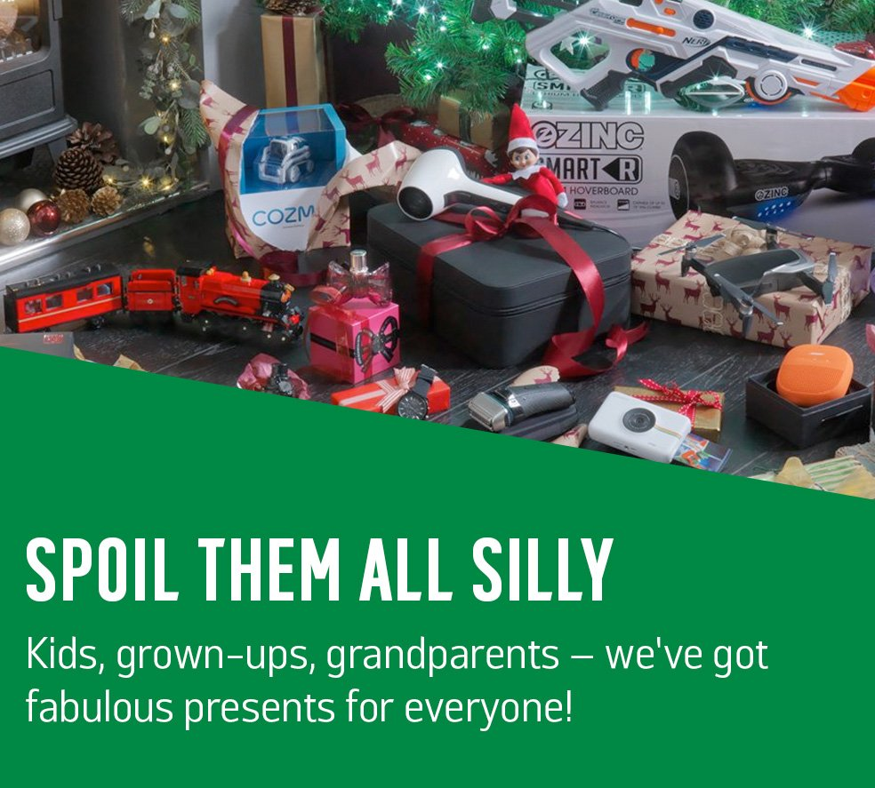 Spoil them all silly. Kids, grown-ups, grandparents - we've got fabulous presents for everyone.