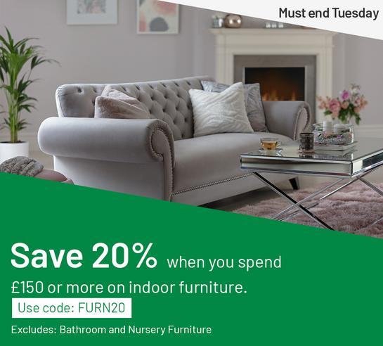 Save 20% when you spend £150 or more on selected indoor furniture. Use code: FURN20. Excludes bathroom and nursery furniture. Ends Tuesday.
