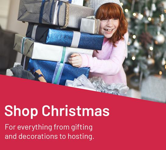 Shop Christmas For everything from gifting and decorations to hosting.