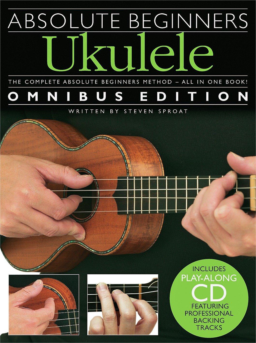 Absolute Beginners Ukulele - Omnibus Edition