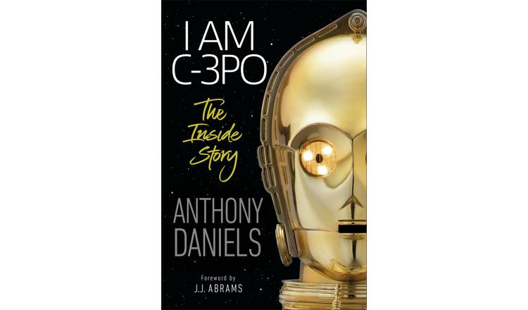 Anthony Daniels - I Am C-3PO