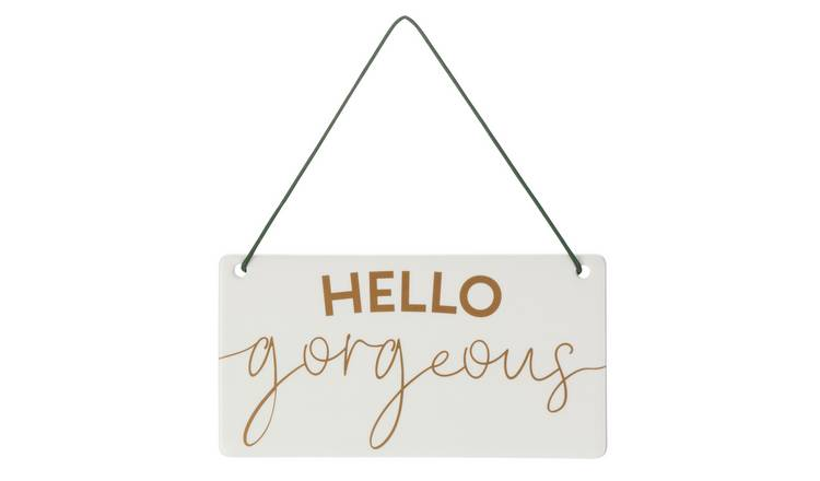 Wellbeing Hello Gorgeous Hanging Sign