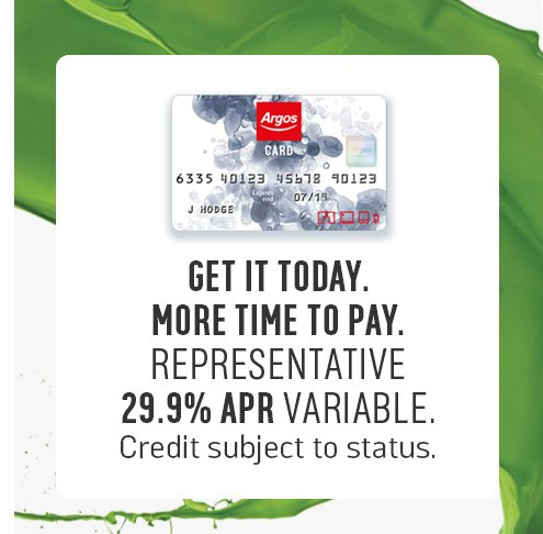 Get it today, more time to pay. Representative 29.9% APR variable. Credit subject to status.