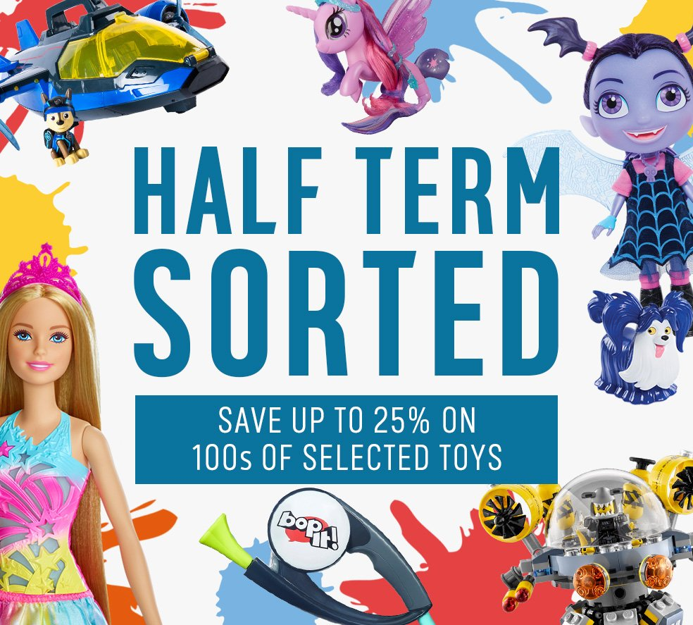 Save up to 25% on 100s of selected toys. Half term sorted.