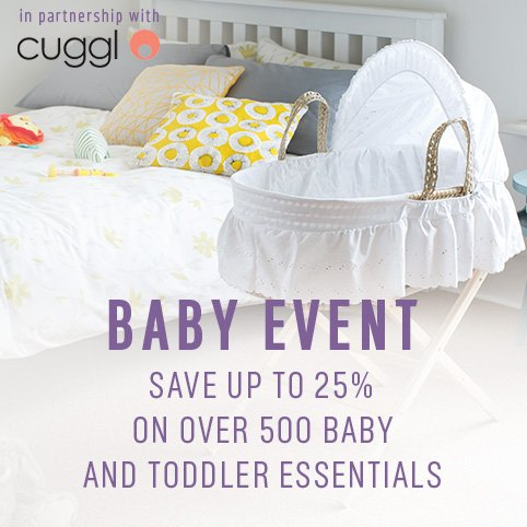Baby Event - Save up to 25% on over 500 baby and toddler essentials.