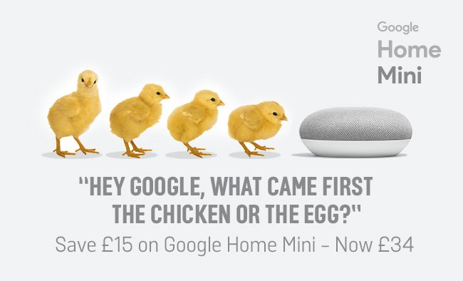 Save £15 on Google Home Mini - now £34.
