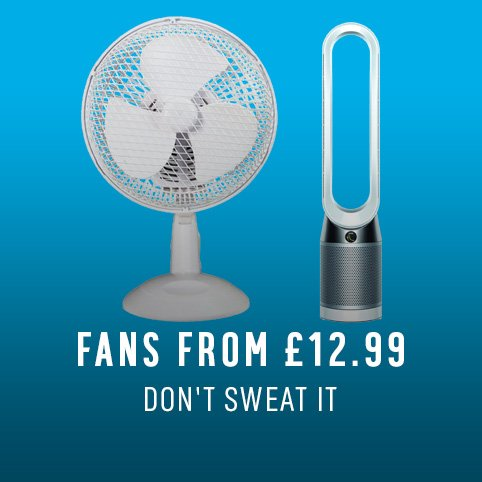 Fans from £12.99.