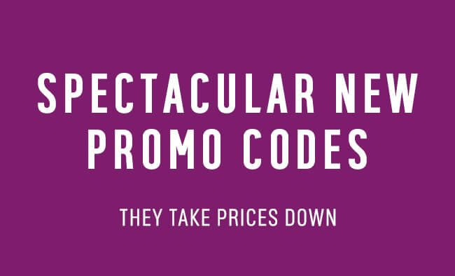 Spectacular new promo codes They take prices down.