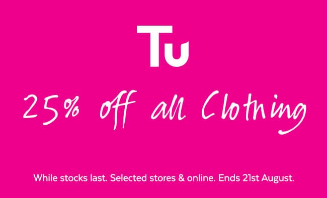 Tu. 25% off all clothing.
