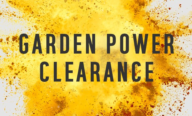 Garden Power Clearance.