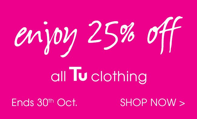 Enjoy 25% off all TU clothing.
