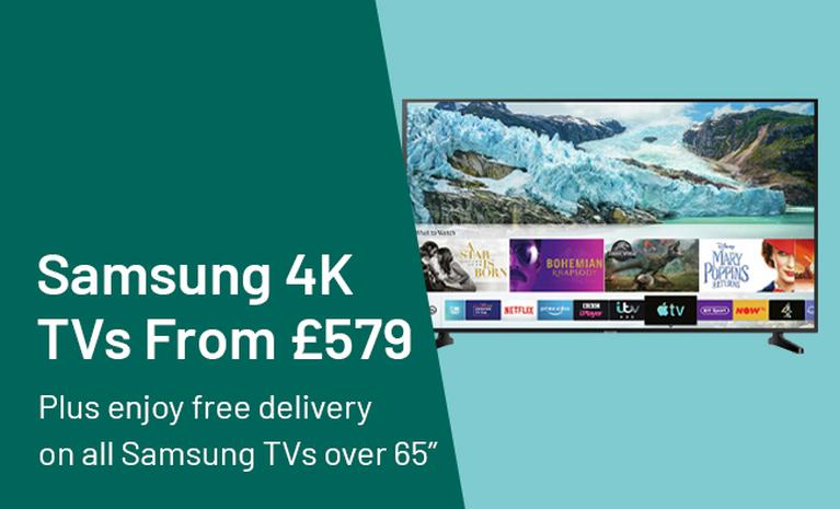 "Samsung 4K TVs From £579.  Plus enjoy free delivery on all Samsung TVs over 65""."