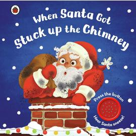 When Santa Got Stuck Up The Chimney Sound Book