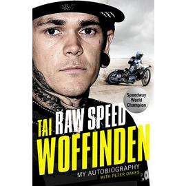 Raw Speed - Tai Woffinden