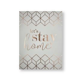 Art for the Home Let's Stay Home Printed Canvas