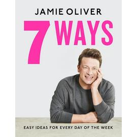 Jamie Oliver: 7 Ways Recipe Book