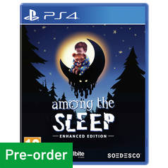 Among the Sleep: Enhanced Edition PS4 Pre-Order Game