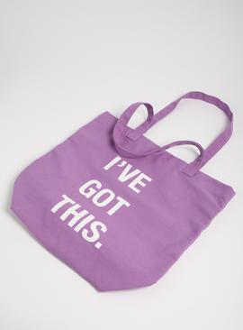 Purple 'I've Got This' Slogan Canvas Bag - One Size